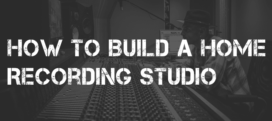Guide To Build A Home Music Studio