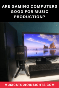 Are Gaming Computers Good for Music Production? – Music